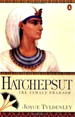 Hatshepsut: The Female Pharaoh by Joyce Tyldesley