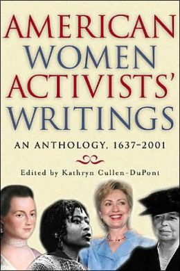 American Women's Activists' Writings edited by Kathryn Cullen Dupont