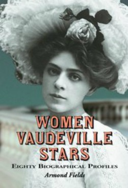 Women Vaudville Stars by Armond Fields