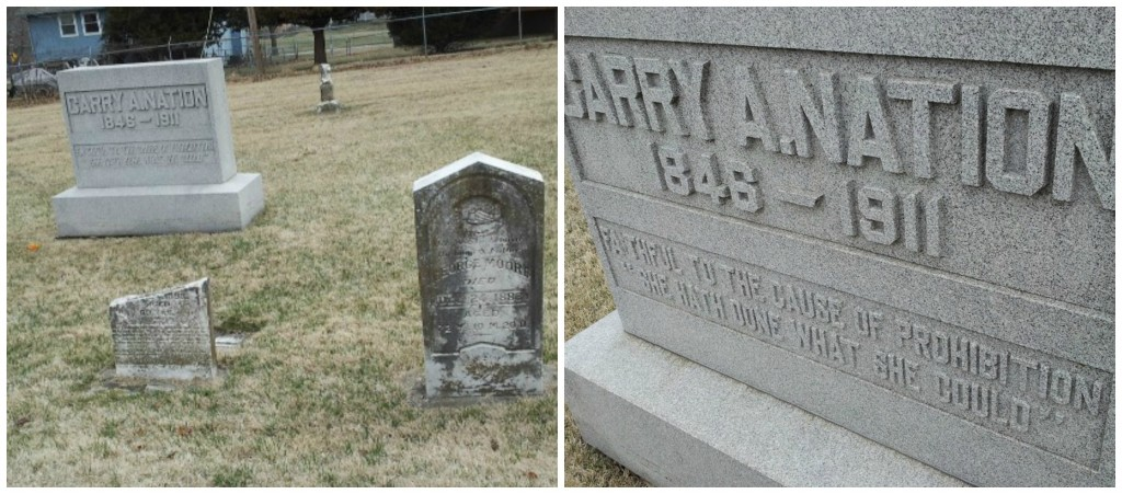 Carry was buried in the family plot in Belton. Missouri. The WCTU erected her headstone using her own words