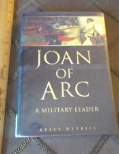 Joan of Arc: Military Leader by Kelly Derries