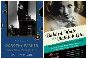 What Fresh Hell is This, and Bobbed Hair and Bathtub Gin both by Marion Meade (The latter a look at several Jazz Age writers written very much like a novel intermingling their stories.)