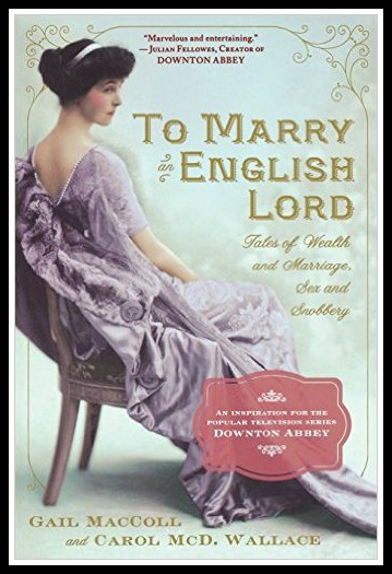 The book that inspired this podcast AND Downton Abbey!