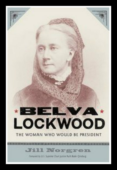 The History Chicks Belva Ann Lockwood Archives The border=